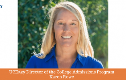 Interview with Karen Rowe, Director of UCEazy's College Admissions Program